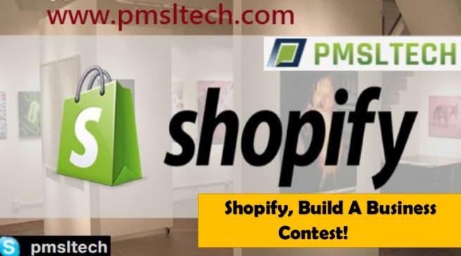 Shopify Build A Business Contest